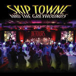 Skip Towne & the Greyhounds Detours CD